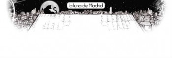 LA LUNA DE MADRID